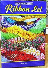 Making Eyelash Crochet Leis Bk - Myriah's Polynesian Bazaar - Hula